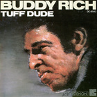 Buddy Rich - Tuff Dude (Reissued 2006)