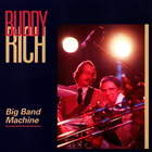 Buddy Rich - Big Band Machine (Reissued 2006)