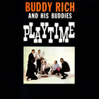 Buddy Rich - Playtime (Reissued 1995)