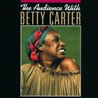The Audience With Betty Carter (Vinyl) CD1