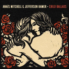 Anais Mitchell - Child Ballads (With Jefferson Hamer)