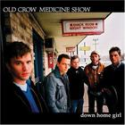 Old Crow Medicine Show - Down Home Girl (EP)