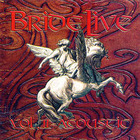 Bride Live Vol. II - Acoustic