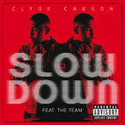 Slow Down (CDS)