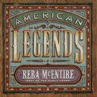 Reba Mcentire - American Legend: Best Of The Early Years