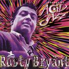 Rusty Bryant - Legends Of Acid Jazz Vol. 2