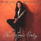 Marion Meadows - For Lovers Only