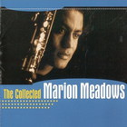 Marion Meadows - The Collected