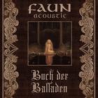 Faun - Acoustic: Buch Der Balladen