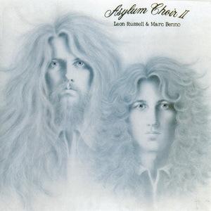Asylum Choir II (With Marc Benno) (Vinyl)