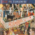 Jazz On Broadway (With Joe La Barbera & Jim De Julio)