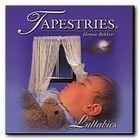 Tapestries Lullabies