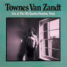 Townes Van Zandt - Live At The Old Quarter, Houston, Texas CD2