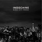 Indochine - Black City Parade CD2