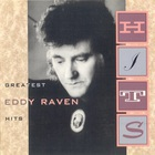 Eddy Raven - Greatest Hits