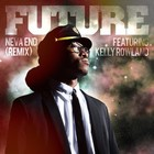 Future - Neva End (CDS)
