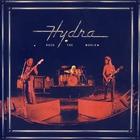 Hydra - Rock The World (Vinyl)
