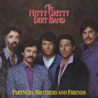 Nitty Gritty Dirt Band - Partners, Brothers & Friends (Vinyl)
