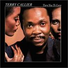 Terry Callier - Turn You To Love (Remastered 2003)