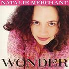 Natalie Merchant - Wonder (CDS)