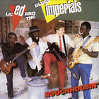 Lil' Ed & The Blues Imperials - Roughhousin' (Vinyl)