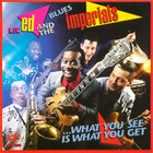 Lil' Ed & The Blues Imperials - What You See Is What You Get