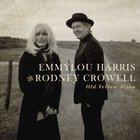 Emmylou Harris - Old Yellow Moon (With Rodney Crowell)