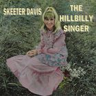 SKEETER DAVIS - The Hillbilly Singer (Vinyl)