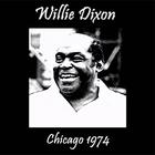 Willie Dixon - Live In Chicago '74 (Vinyl)