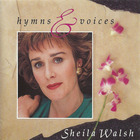 Sheila Walsh - Hymns And Voices