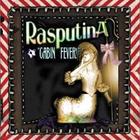 Rasputina - Cabin Fever!