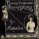 Rasputina - Translyvanian Regurgitations (EP)
