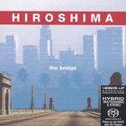 Hiroshima - The Bridge