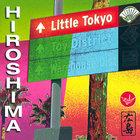 Hiroshima - Little Tokyo