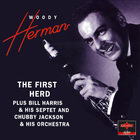 Woody Herman - The First Herd (Remastered 1996)
