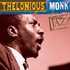 Thelonious Monk - Ken Burns Jazz: The Definitive Thelonious Monk