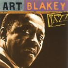 Ken Burns Jazz: The Definitive Art Blakey