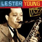 Lester Young - Ken Burns Jazz: The Definitive Lester Young