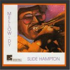 Slide Hampton - Mellow-Dy (Remastered 1994)