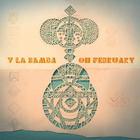 Y La Bamba - Oh February (EP)