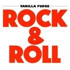 Vanilla Fudge - Rock & Roll (Remastered 2006)