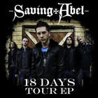 Saving Abel - 18 Days Tour (EP)