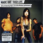 Magic Dirt - Tough Love CD1