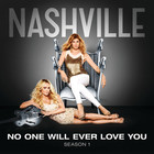 Charles Esten - No One Will Ever Love You (With Connie Britton) (Nashville Cast Version) (CDS)