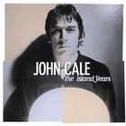 John Cale - The Island Years CD1