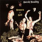 Harsh Reality - Heaven & Hell (Vinyl)