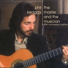 Phil Keaggy - The Master And The Musician (30Th Anniversary Edition) (Remastered 2008) CD1