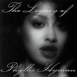 The Legacy Of Phyllis Hyman CD1