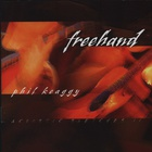 Phil Keaggy - Freehand