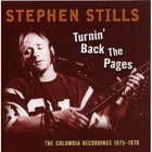 Stephen Stills - Turnin' Back The Pages